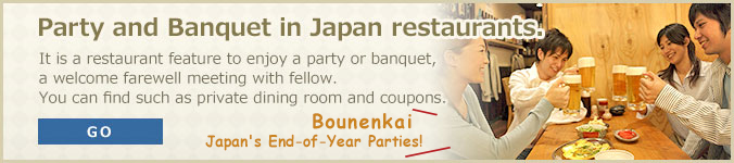 Party and Banquet in Japan restaurants.
