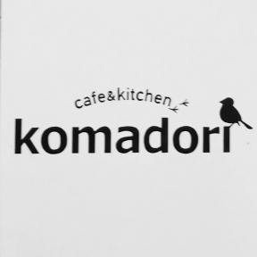 cafe&kitchen  komadori