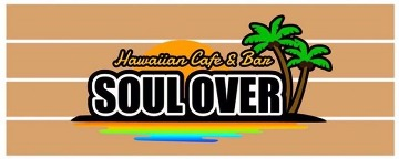 SOUL OVER Hawaiian Cafe&Bar