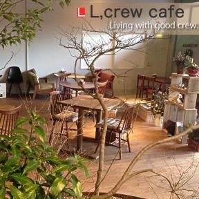 L,crew cafe
