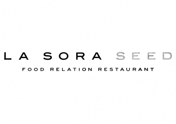 LA SORA SEED FOOD RELATION RESTAURANT