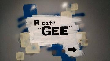 "Cafe&Bar A Cafe ""GEE"""