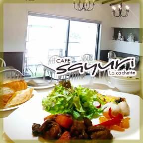 CAFE sayuri La cachette〜カフェサユリ〜