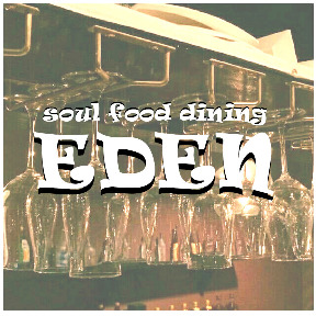 Soul food dining EDEN